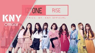 Jonas Blue - Rise (Feat. IZ*ONE) [Lyrics]