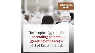 Why Muslims Greet With Salaam (Peace) presented by Ahlus Sunnah World
