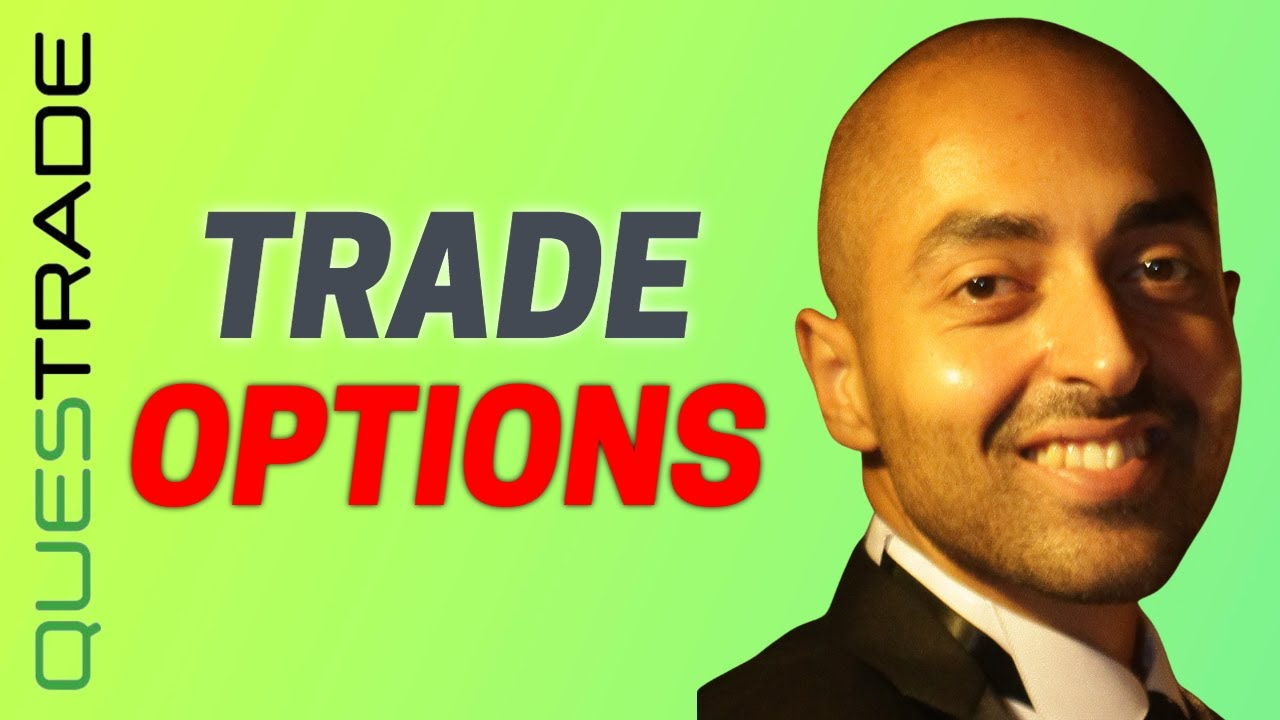 Trade options questrade