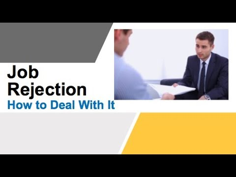 How to Deal With Job Rejection
