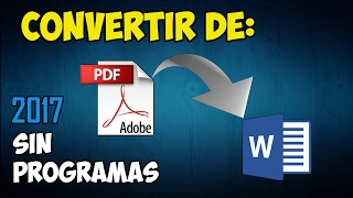 Convertir de PDF a WORD.   Sin programas    2017 - Gratis