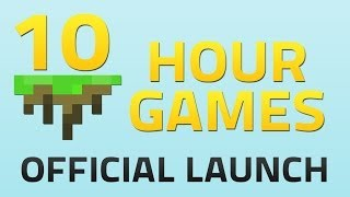 10 Hour Games Official Launch