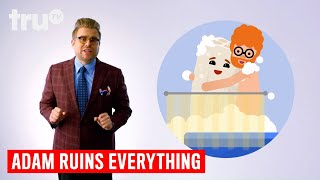 Adam Ruins Everything - How Your Loofah Is Actually Making You Dirtier (Everyday Ruins)   truTV