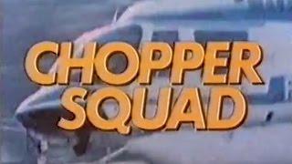 Chopper Squad Theme (Intro & Outro)