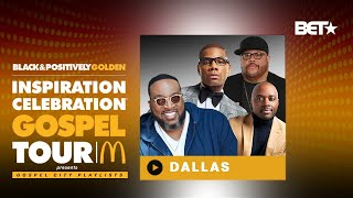 McDonald's Inspiration Celebration Gospel Tour: Dallas!
