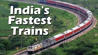 Top 10 Fastest Trains in India || High Speed Trains of Indian Railways