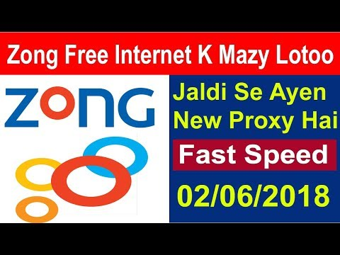 Zong Free Internet With Fast Speed New Proxy Updated On 02