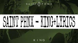 SAINT PHNX - KING + LYRICS DOWNLOAD MP3.mp3