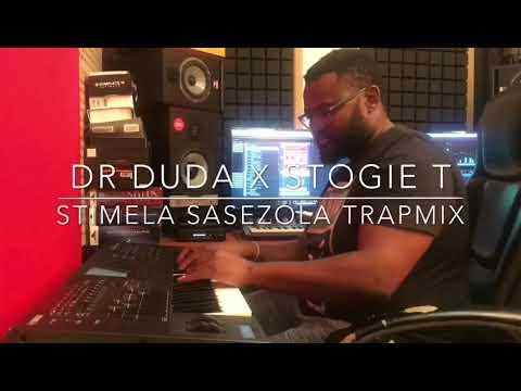 STIMELA SASE ZOLA DR DUDA FEAT STOGIE T (trap mix)