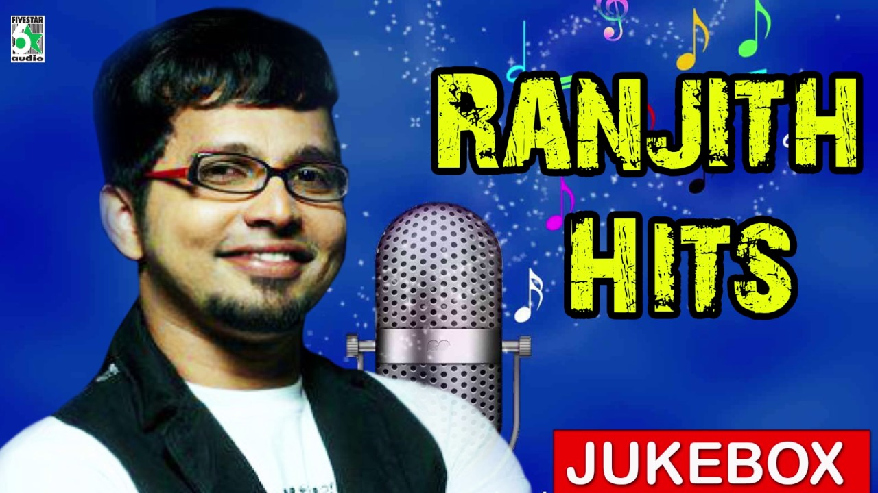 Singer Ranjith Super Hit Popular Audio Jukebox