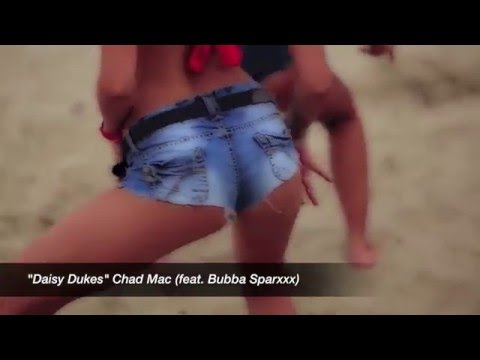"""DAISY DUKES"" Chad Mac (feat. Bubba Sparxxx)"