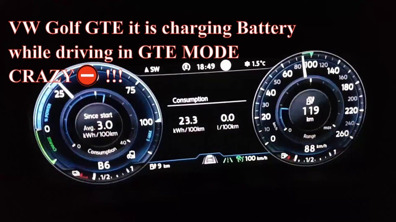 Vw Golf 7 Gte It Is Charging Battery While Driving In Mode Crazy