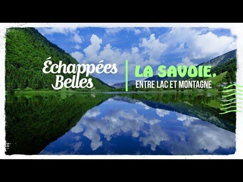 La Savoie, entre lac et montagne - Échappées belles