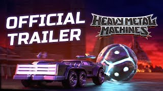 Heavy Metal Machines Official Trailer
