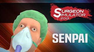 Surgeon SimuIator || I WILL HELP YOU SENPAI!