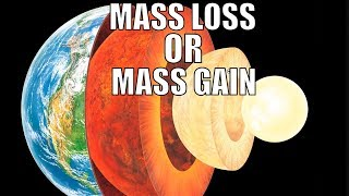 Does Earth Lose or Gain Mass Every Year?