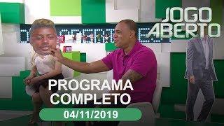 Jogo Aberto - 04/11/2019 - Programa completo