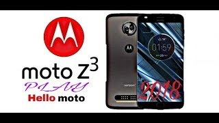 Moto Z3 Play 2018 Full Specifications, Price, Release Date, Features, Review || Latest Leaks