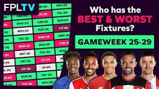 Who Has The Best Fixtures | Gameweek 25-29 | FPL FIXTURE WATCH | Fantasy Premier League