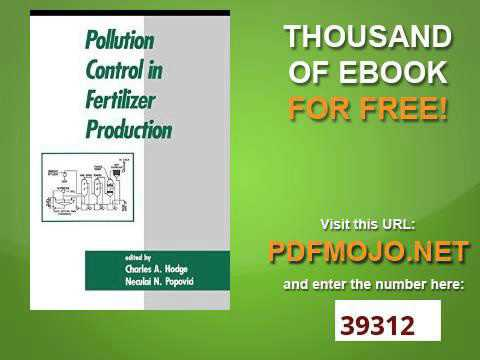 Pollution Control in Fertilizer Production (Environmental Science and Pollution Control Series)
