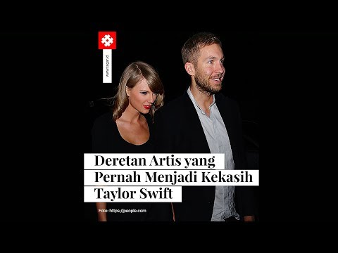 Deretan Artis yang Pernah Menjadi Kekasih Taylor Swift Mp3