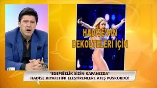 """Hadise'nin Kıyafetleri Üzerinden """"Edep"""" Tartışması!"""