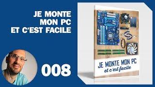 008 – Montage PC : Installation du disque dur, du SSD, et du lecteur DVD