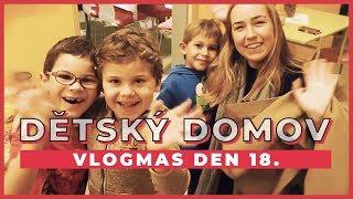 VLOGMAS Den 18. | Návštěva v dětském domově!