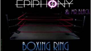 Epiphony & Mr. Black - Boxing Ring [Sample]