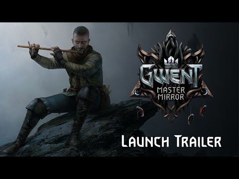 GWENT: Master Mirror | Launch Trailer