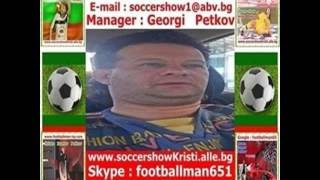 Manager : Georgi Petkov-Soccer-Show-Kristi