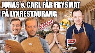 BLÅSER JONAS & CARL PÅ LYXRESTAURANG!