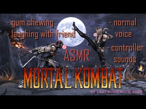 [ASMR] Playing Mortal Kombat with my friend (Gum Chewing, Clicking, Controller Sounds)