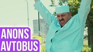 """Bozbash Pictures """"Avtobus"""" ANONS (29.06.2017 , Saat 22:15)"""