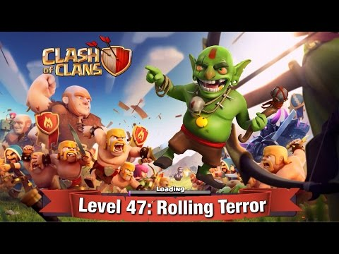Clash of Clans Level 47: Rolling Terror ( No Dragon Walkthrough)