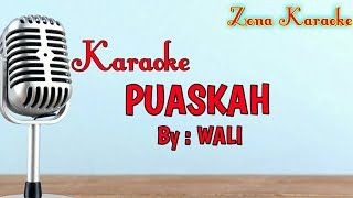 Download Mp3 Karaoke Puaskah  Wali