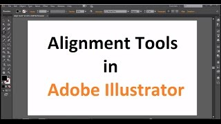 e-INFOMania : Ai Tools----How to use Align Tools in Adobe Illustrator(, 2017-03-06T08:02:07.000Z)