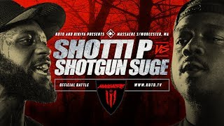KOTD - Shotti P vs Shotgun Suge - #MASS3