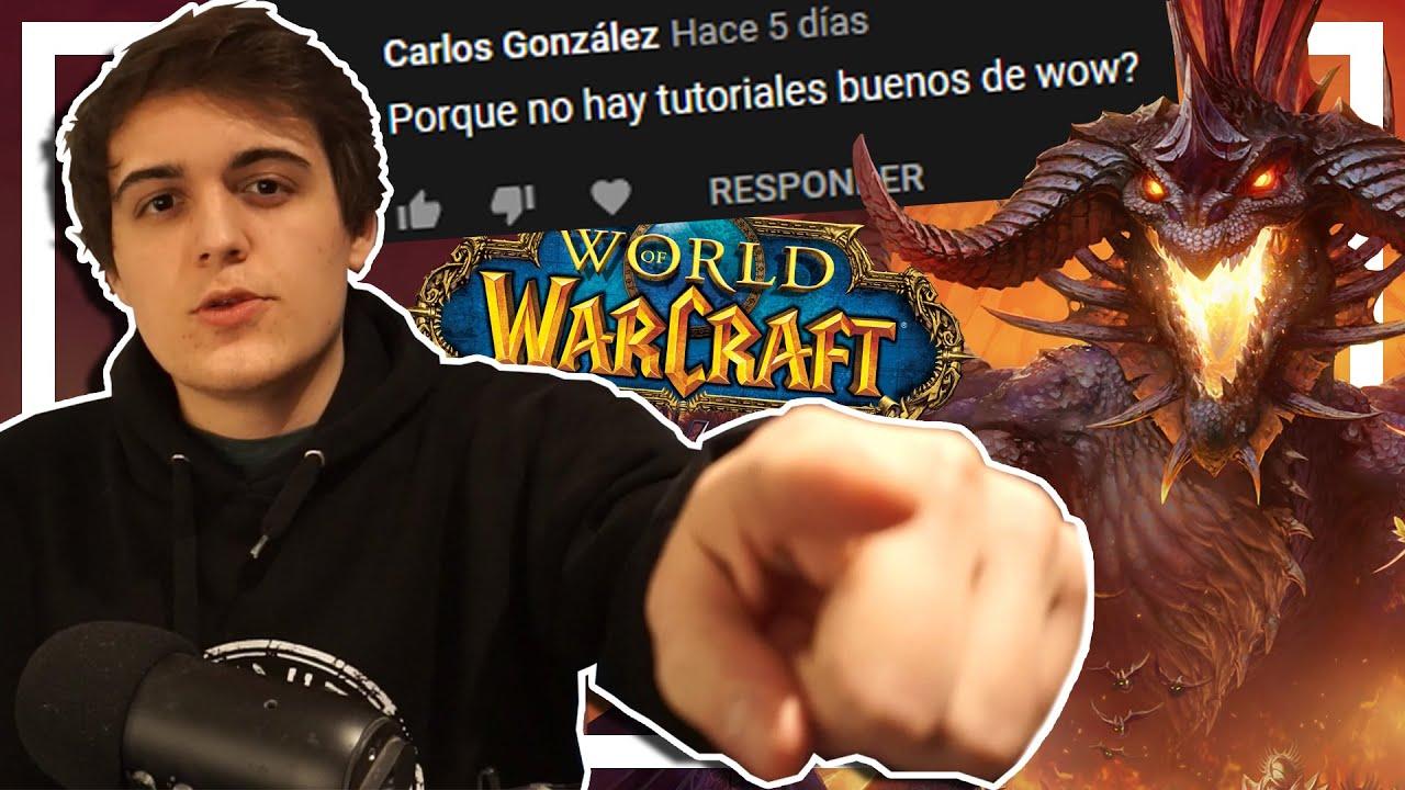 El Tutorial Definitivo de World of Warcraft