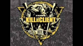 Kill the client - Targets In Straightjackets