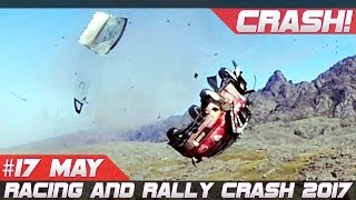 Week 17 May 2017 Racing and Rally Crash Compilation