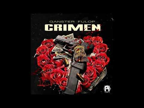 CRIMEN  - GANSTER FULOP (Audio Oficial)
