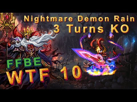 FFBE WTF Strategy 10 - Full powered Demon Rain destroyed Nightmare Boss in  3 turns