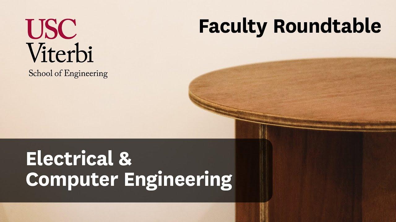 Electrical Computer Engineering Usc Viterbi Undergraduate Admission