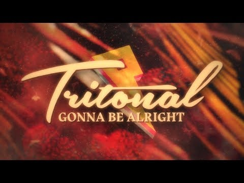 Клип Tritonal - Gonna Be Alright