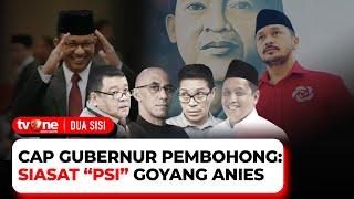 [FULL] Cap Gubernur Pembohong: Siasat PSI