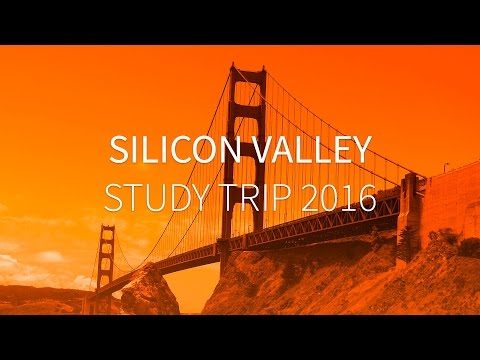 Silicon Valley Study Trip 2016