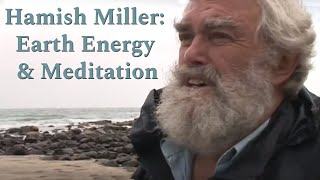 Hamish on earth energy & meditation