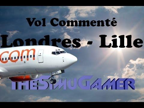 FSX [HD] | Vol commenté Londres - Lille PMDG 737-600 [FR]