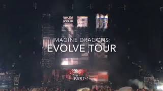 Imagine Dragons: EVOLVE Tour PART 1